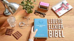 Titelbild der Woche: Lebenselixier Bibel